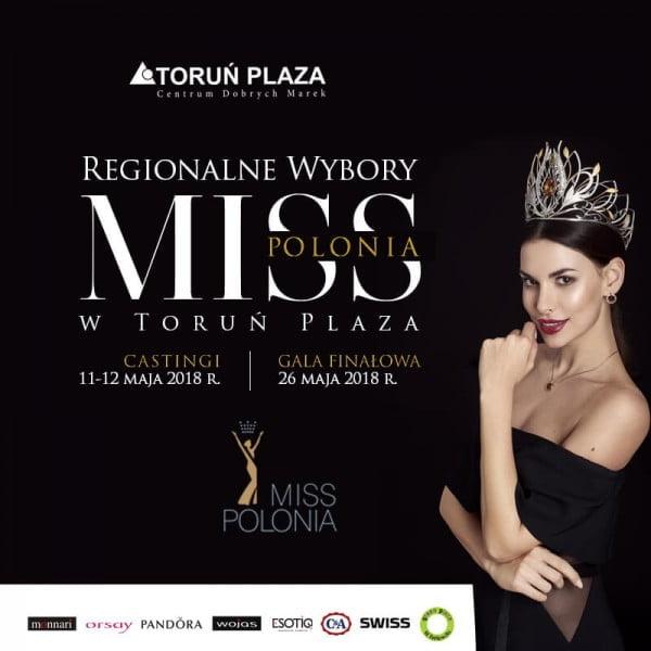 Regionalny casting Miss Polonia 2018 w Toruń Plaza