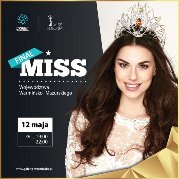 Finał Miss Polonia Województwa Warmińsko - Mazurskiego 2018