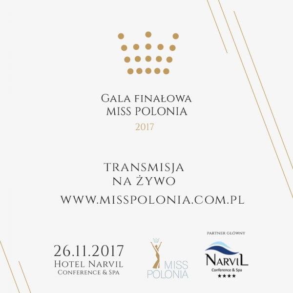Transmisja na żywo z finału Miss Polonia 2017
