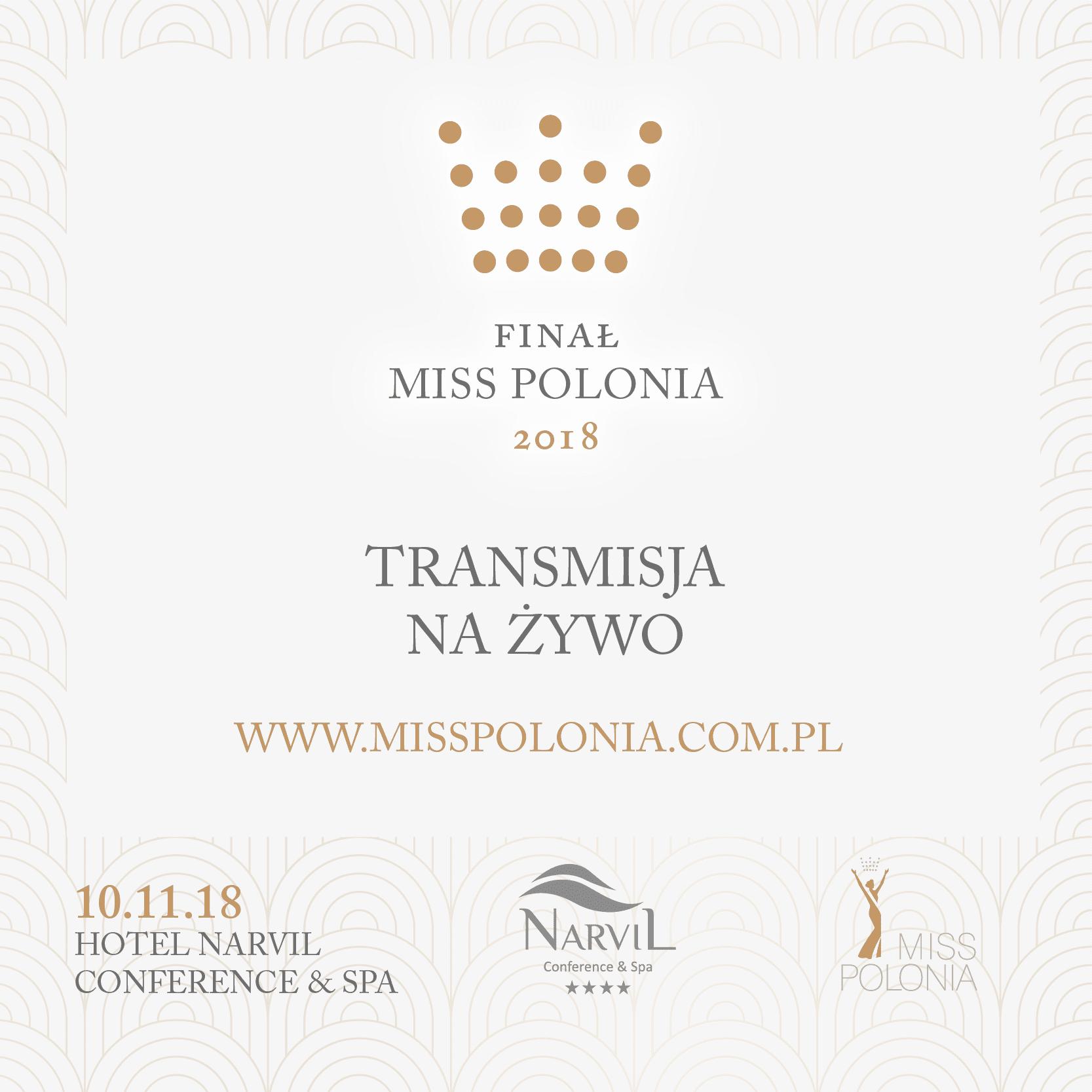 Transmisja na żywo z gali finałowej Miss Polonia 2018