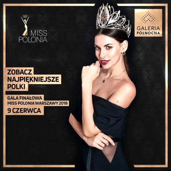 Regionalny finał Miss Polonia 2018 w Galerii Północnej w Warszawie