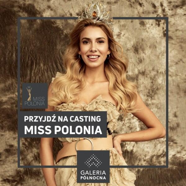 Przyjdź na casting! Zostań Miss Polonia Warszawy 2019!