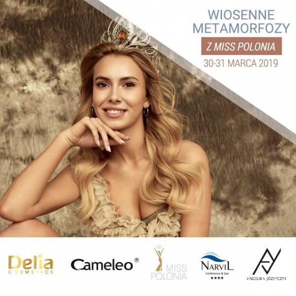 Wiosenne Metamorfozy z Miss Polonia