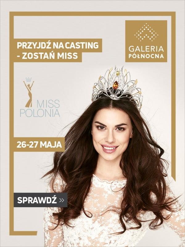 Casting Miss Polonia Warszawy 2018 w Galerii Północnej
