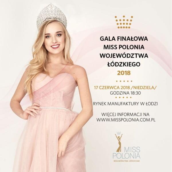 Gala finałowa Miss Polonia Województwa Łódzkiego 2018