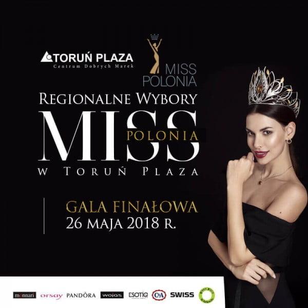 Gala Miss Polonia Województwa Kujawsko - Pomorskiego w Toruń Plaza