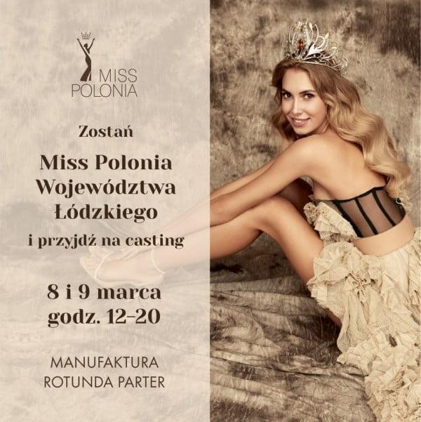 Zapraszamy na eliminacje do konkursu Miss Polonia Województwa Łódzkiego 2019