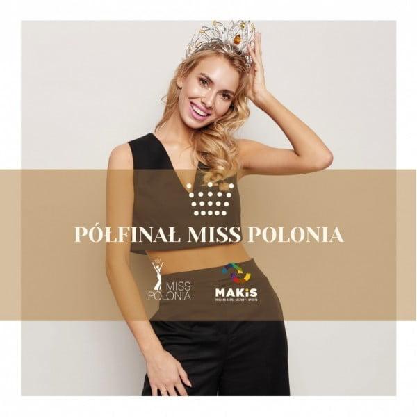 Półfinał Miss Polonia w Łodzi