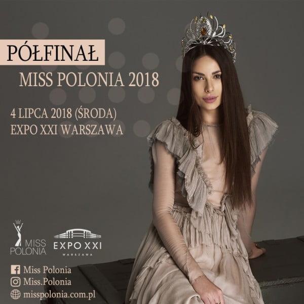 Półfinał jubileuszowej 40. edycji konkursu Miss Polonia 2018